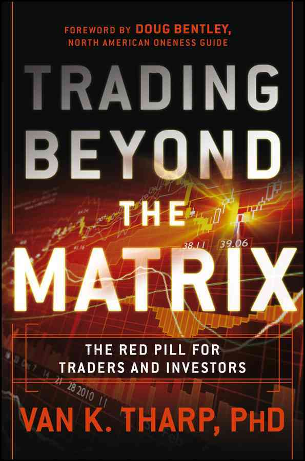 Trading Beyond the Matrix By Tharp, Van